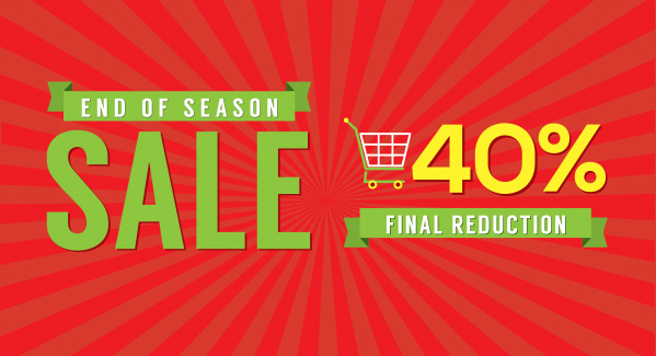End of season sale. 40% off final reduction.